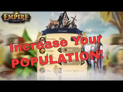 Empire: Origin - How to increase your population quickly