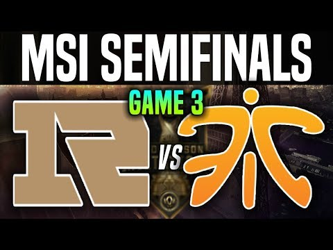 RNG vs FNC Game 3 - MSI 2018 Semifinals - Royal Never Give Up vs Fnatic | League Of Legends MSI 2018