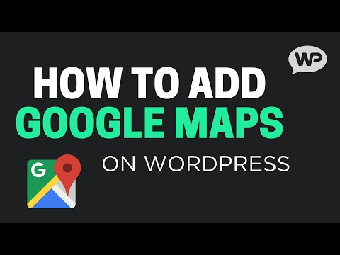 How To Add Google Map to WordPress in 6 Minutes!