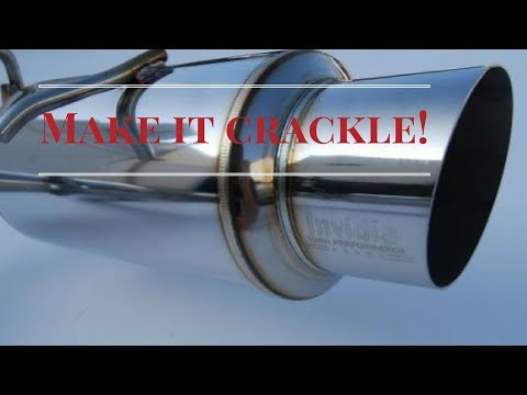 How to make your performance exhaust crackle on demand! Tutorial