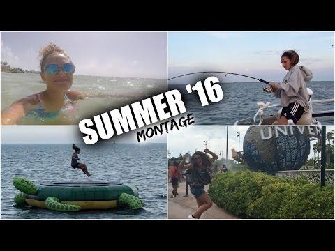 Summer 2016 // Montage