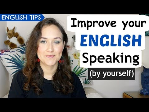 4 FREE & Easy Ways to Improve Your English Speaking Skills Alone