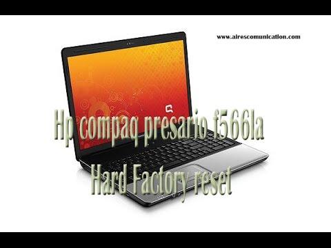 Hp compaq presario f566la Hard Factory reset