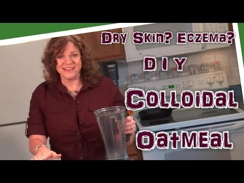 DIY Natural Remedy for Winter Dry Skin, Eczema, and More - How to Make Colloidal Oatmeal