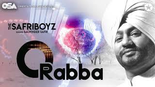 O Rabba   The Safri Boyz   Balwinder Safri   full video   OSA Official