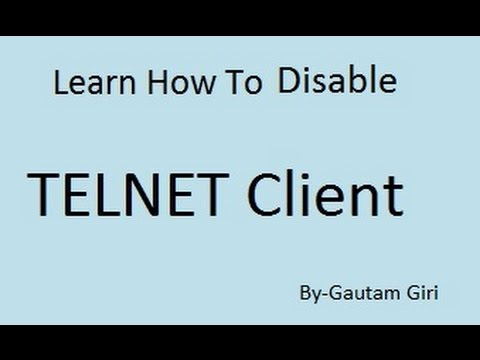 How to disable Telnet Client in Windows 7