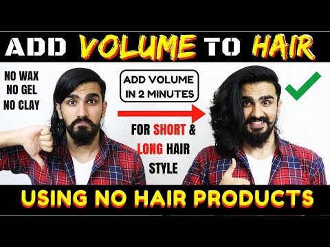 How to Add VOLUME to Your HAIR using NO HAIR PRODUCT | Men's Hair Styling