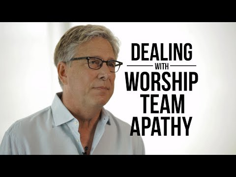 Dealing with Worship Team Apathy