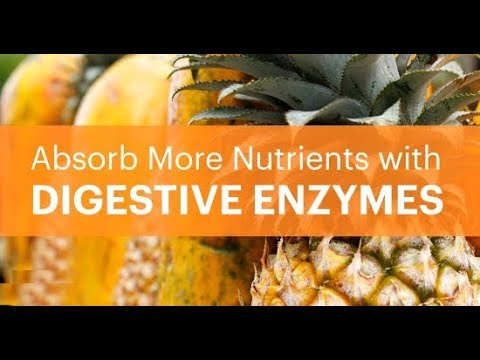 How Are Your Digestive Enzymes? Tips to Stimulate Better Digestion-Absorb More Nutrients from Foods