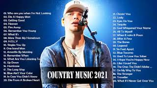 Country Music 2021♪Top Music Country Songs 2021♪ New Country Songs 2021 ♪ New Country Love Song 2021