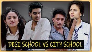 DESI SCHOOL vs CITY SCHOOL ft. I am Desi World || Rachit Rojha
