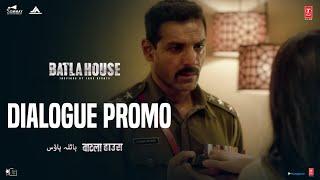 Batla House: Dialogue Promo 9 | John Abraham, Mrunal Thakur, Nikkhil Advani | Releasing 15th August