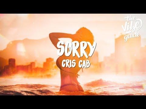 Cris Cab - Sorry (Lyrics)
