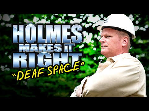 HOLMES MAKES IT RIGHT: Deaf Space