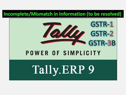 GSTR-1 Incomplete/Mismatch in Information (to be resolved)
