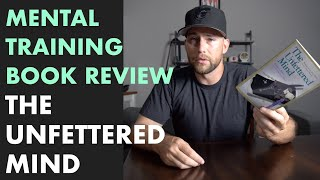 Baseball Mental Training Book Review Unfettered Mind