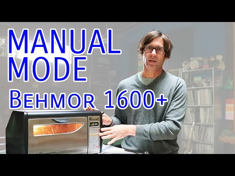 Manual Mode & Cooling with the Behmor 1600+