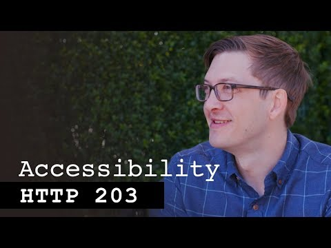 Accessibility with Rob Dodson - HTTP203