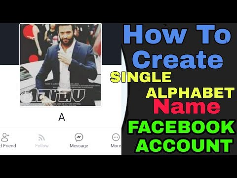 How to create single alphabet name facebook account || Latest Trick 2017 ||