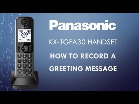 Panasonic telephone KX-TGFA30 - How to record a greeting message