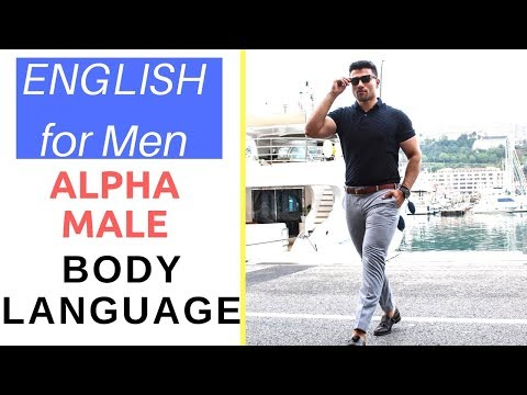 ALPHA MALE Body Language | How to have confident body language for men with Sirhud Kalra