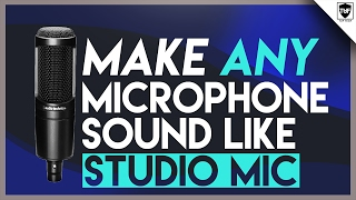 Download How to Make ANY Microphone Sound Like a Professional Studio Microphone