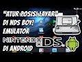 Cara Rubah Posisi Layar di NDS Boy! Emulator Nintendo DS di Android