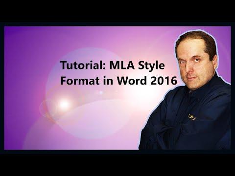 Tutorial: MLA Style Format in Word 2016