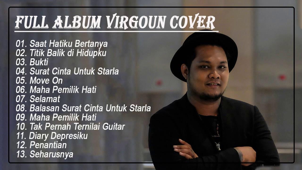 Virgoun full album 2020 - Kumpulan Lagu Teman Kerja Populer By Virgoun - Selamat Tinggal