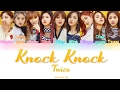TWICE (트와이스)- Knock Knock (Color Coded) (HAN/ROM/ENG) Lyrics