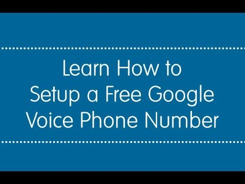How to setup a Free Google Voice phone number