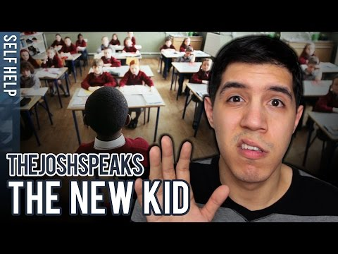 How To Be The New Kid at School