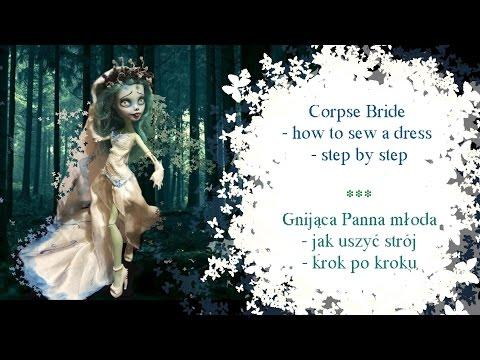 Corpse Bride - how to sew a dress - step by step