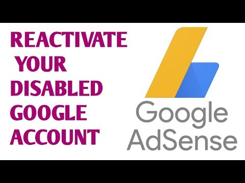 Adsense account is disabled? Reactivate your account