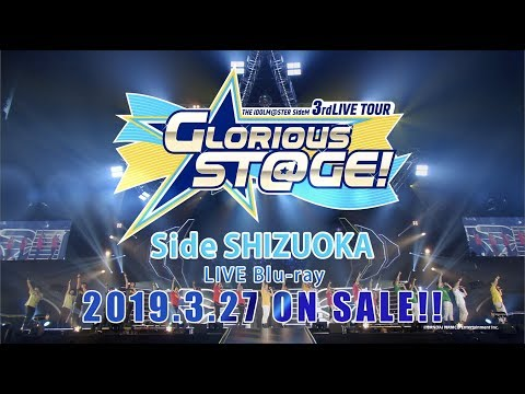 Download MP4 the idolm ster sidem 3rdlive tour glorious st ge live blu ray side shizuoka