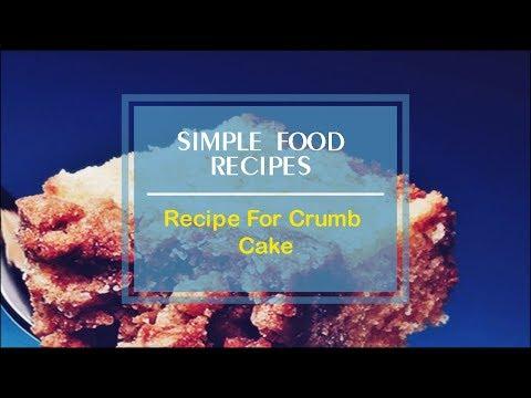 Recipe For Crumb Cake