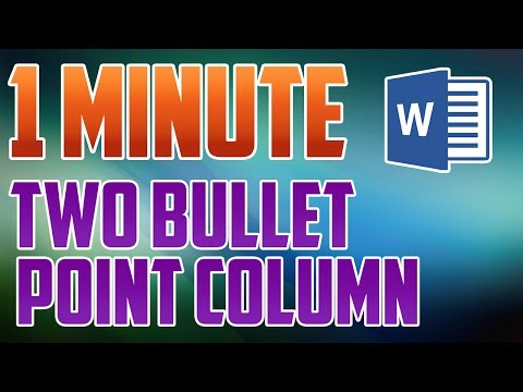 Word 2016 : How to Make a Two Bullet Point Column