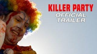 Killer Clowns | Killer Party - Official Trailer