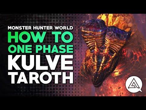Monster Hunter World | How to One Phase Kulve Taroth