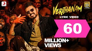 Bigil - Verithanam Lyric Video (Tamil) | Thalapathy Vijay, Nayanthara | A.R Rahman | Atlee | AGS