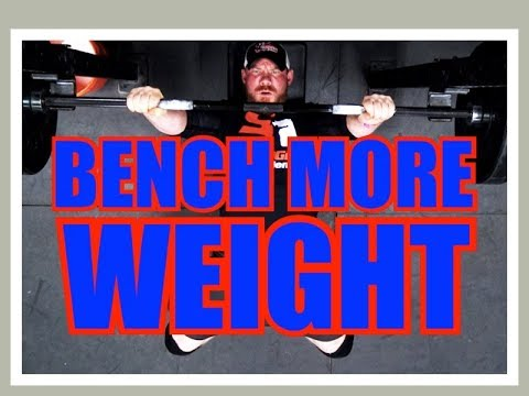 4 Ways to INCREASE YOUR BENCH PRESS!
