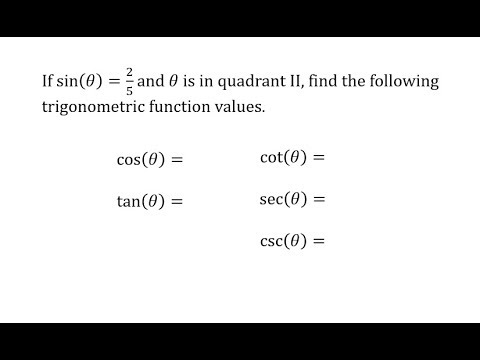 Find Trig Function Values Given Sine and Quadrant