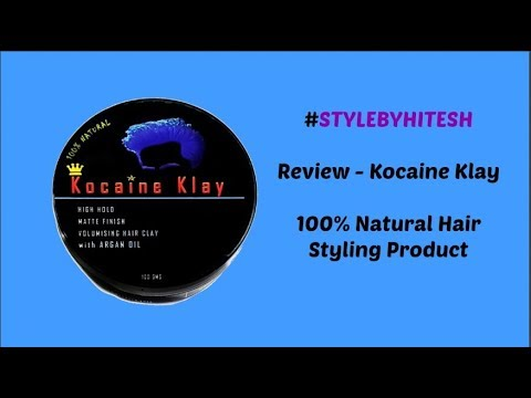 Best Hair Clay India I Add Volume in Hair I Kocaine Klay Review I 100% Natural