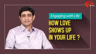 How Love Shows Up in Your Life