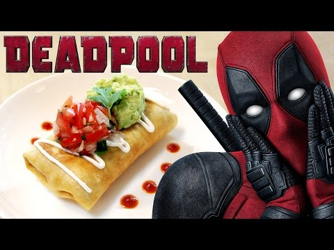 How to Make a CHIMICHANGA from DEADPOOL! Feast of Fiction S5 E24