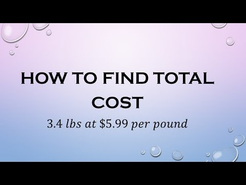 How to Find Total Cost (Dollars per Pound)
