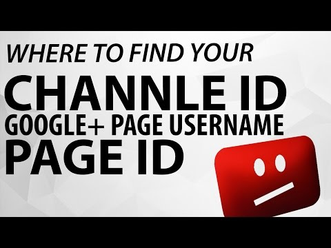How to find your YouTube User ID & Channel ID