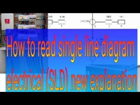 How to read single line diagram electrical(SLD),electrical map ,electrical flow diagram