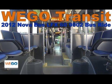 WEGO Transit 2012 Nova Bus LFX 60 9002 Bus Ride