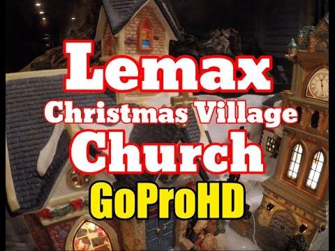 Lemax Church New (GoPro HD) - Christmas Village Church